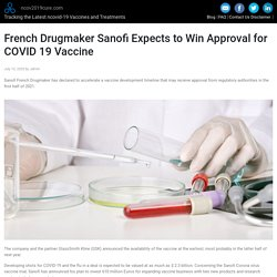 Sanofi French Drugmaker Expects to Get Approval for COVID 19 Vaccine