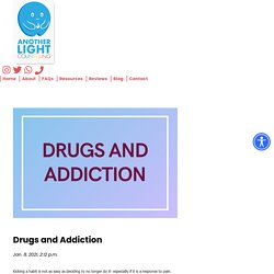 Drugs and Addiction - Another Light