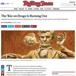 The War on Drugs Is Burning Out