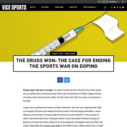 The Drugs Won: The Case for Ending the Sports War on Doping