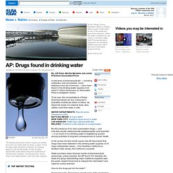 AP: Drugs found in drinking water