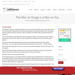 The War on Drugs is a War on You