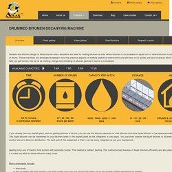 Drummed bitumen decanting machine