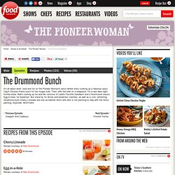 The Drummond Bunch : The Pioneer Woman