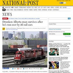 Drunken Alberta man survives after he's run over by 26 rail cars