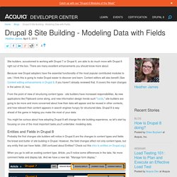 Drupal 8 Site Building - Modeling Data with Fields