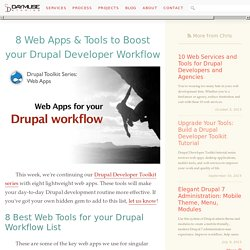 8 Web Apps & Tools to Boost your Drupal Developer Workflow