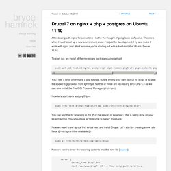Drupal 7 on nginx + php + postgres on Ubuntu 11.10