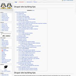 Drupal site building tips -