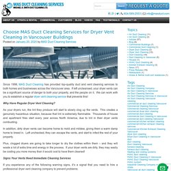 Choose MAS Duct Cleaning Services for Dryer Vent Cleaning in Vancouver Buildings