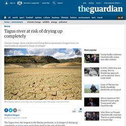 *****Tagus river at risk of drying up completely (Spain / Portugal)