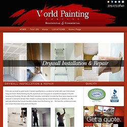 Drywall Contractor - Drywall Repair & Installation Services by World Painting Company