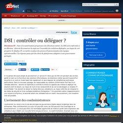 DSI : contrôler ou déléguer ? - ZDNet