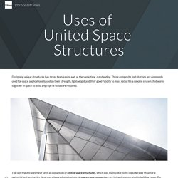 Uses of United Space Structures