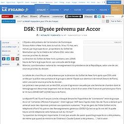 DSK: l'Elysée prévenu par Accor