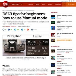 DSLR tips for beginners: how to use Manual mode