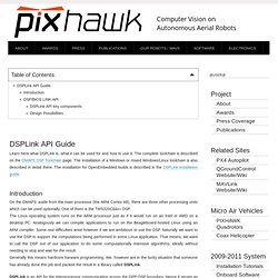 DSPLink API Guide [ETH PIXHAWK MAV: Computer Vision on Micro Air Vehicles] - Iceweasel