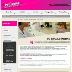 MAIRIE DE TOULOUSE - Du bio à la cantine.