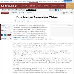 LE FIGARO 08/05/12 Du chou au formol en chine