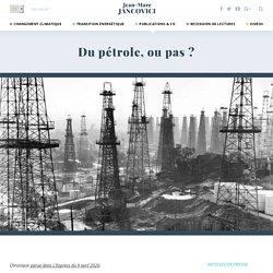 Du pétrole, ou pas ?