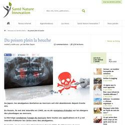 Du poison plein la bouche Santé Nature Innovation