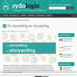 Du storytelling au storyacting