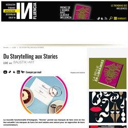 Du Storytelling aux Stories