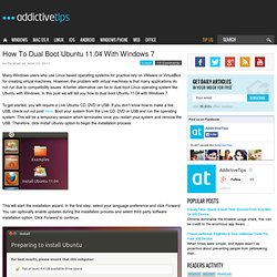 How To Dual Boot Ubuntu 11.04 With Windows 7