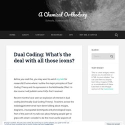 Dual Coding: What's the deal with all those icons?