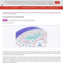 La dualité de Poincaré