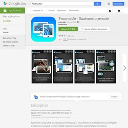 TwomonAir - Dualmonitor,remote – Applications Android sur Google Play