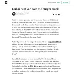 Dubai best van sale the burger truck - The Food Truck - Medium