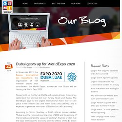 Dubai gears up for WorldExpo 2020