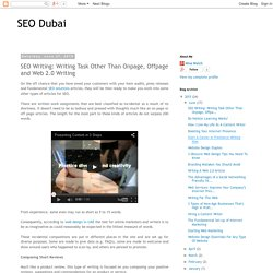 SEO Dubai: SEO Writing: Writing Task Other Than Onpage, Offpage and Web 2.0 Writing