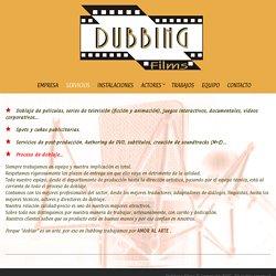 Dubbing Films » Servicios
