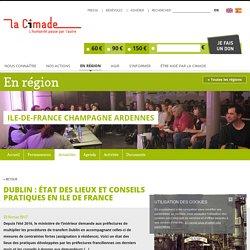 Dublin : état des lieux et conseils pratiques en Ile de France - La Cimade