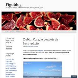 Dublin Core, le pouvoir de la simplicité