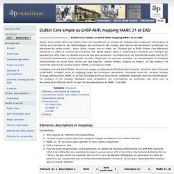Dublin Core simple au LHSP-AHP, mapping MARC 21 et EAD - AHP numérique