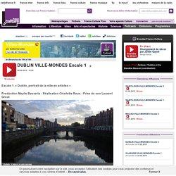 DUBLIN VILLE-MONDES Escale 1 - Ailleurs