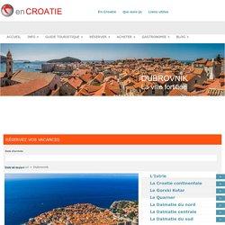 Dubrovnik en Croatie – Location, hôtel, guide voyage, météo, photo, carte