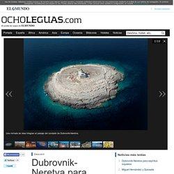 Dubrovnik-Neretva para espíritus inquietos