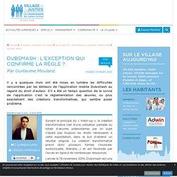 Dubsmash : l'exception qui confirme la règle ? Par Guillaume Moulard.