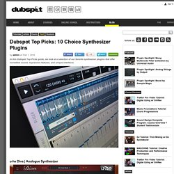 Top Picks: 10 Choice Synthesizer Plugins