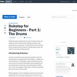 Dubstep for Beginners - Part 1: The Drums