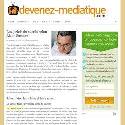 Les 3 clefs du succès selon Alain Ducasse