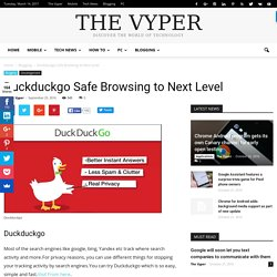 Duckduckgo Safe Browsing to Next Level - The Vyper