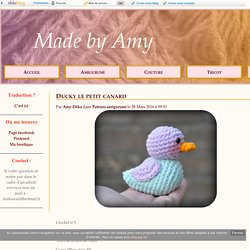 Ducky le petit canard - Made by Amy