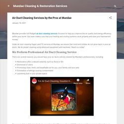 Air Duct Cleaning Services by the Pros at Mundae