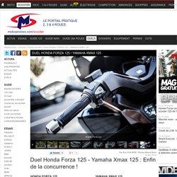 Duel HONDA FORZA 125 / YAMAHA XMAX 125