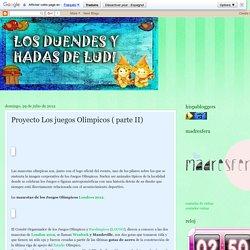 Los duendes y hadas de Ludi: Proyecto Los juegos Olímpicos ( parte II)